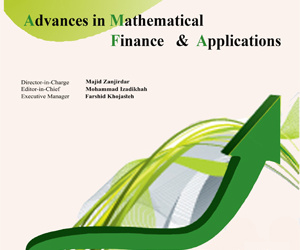 Advances in Mathematical Finance and Application, Volume 4, Issue 3, Summer 2019